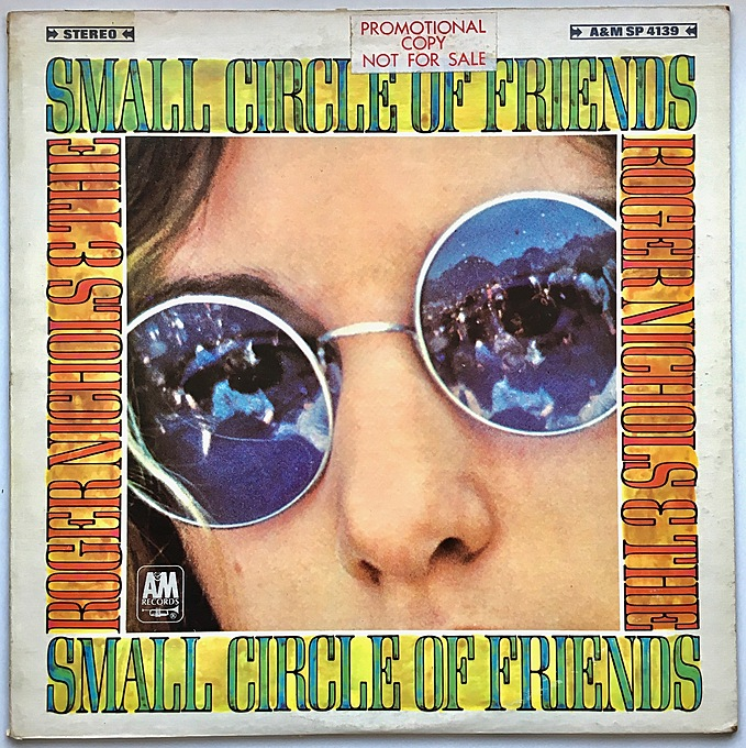 Roger Nichols & The Small Circle Of Friends by Roger Nichols & The Small Circle Of Friends