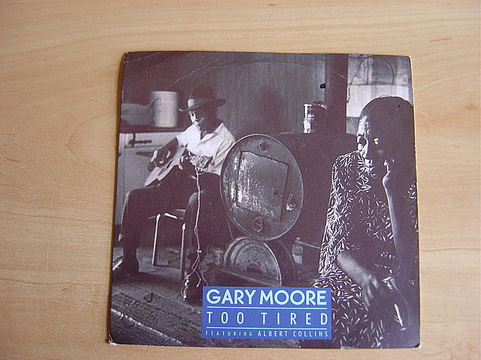 Too Tired by Gary Moore